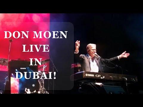 Don Moen Live in Dubai 2016 (Clips)