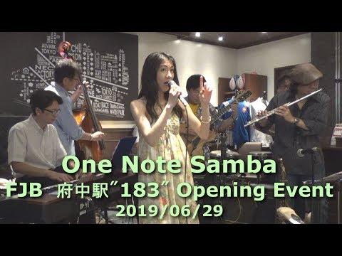 2019_6_29_FJB府中183_03 One Note Samba