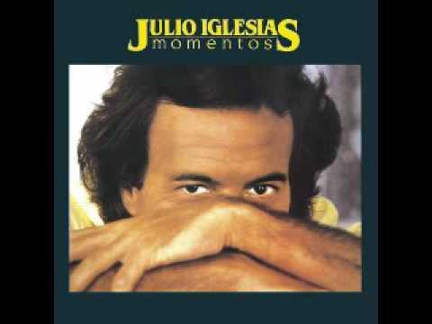 Julio Iglesias Momentos  1982 completo