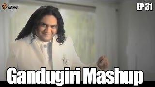 Gandugiri - Viral Videos Mashup 2016 Ep 31 - BollywoodGandu