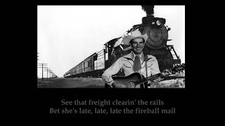 Fireball Mail Ernest Tubb with Lyrics YouTube Videos
