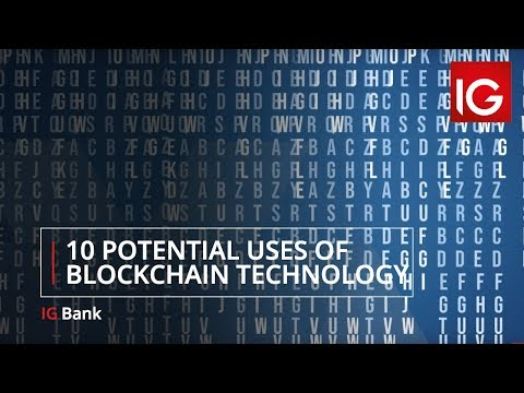 10 potential uses of blockchain technology | IG Bank