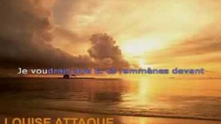 Louise Attaque - J't'emmène au vent