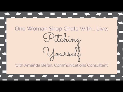 One Woman Shop Chats With... Live: Amanda Berlin on Pitching Yourself