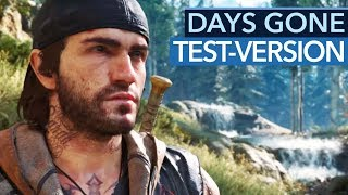 Gameplay & Infos aus der Test-Version von Days Gone