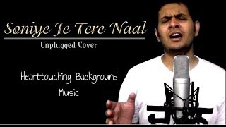 Soniye Je Tere Naal | Unplugged Cover With Guitar And Piano | By Puneet Maini