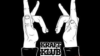 Kraftklub - Unsere Fans