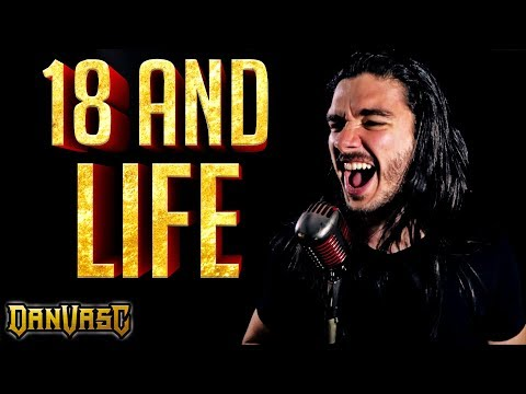 "SKID ROW - ""18 And Life"" Cover"