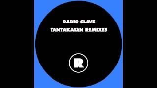 Radio Slave - Tantakatan (Boola Remix)