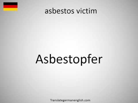 How to say asbestos victim in German?