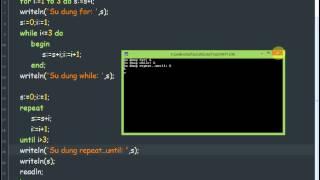 Lập trình Pascal-Bài 5: Câu lệnh lặp for..to..do;while..do, repeat..until