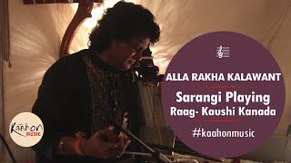 Alla Rakha Kalawant , Sarangi , Raag Kaushi Kanada , Indian Classical Music