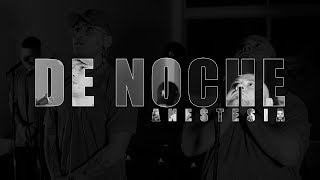 Anestesia - Noche (Video Oficial)