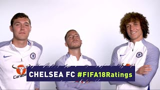 Chelsea fc team react to their fifa 18 rating (insane banter)