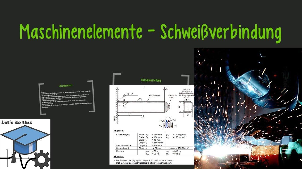 maschinenelemente 2 schweiverbindung beispiel - Schweisnahtberechnung Beispiel