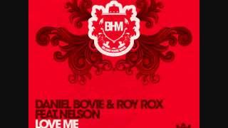 Daniel Bovie & Roy Rox ft Nelson Love Me