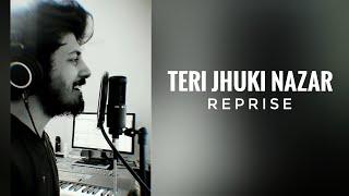 Teri Jhuki Nazar Reprise | Sudhanshu Raj Khare | Murder 3
