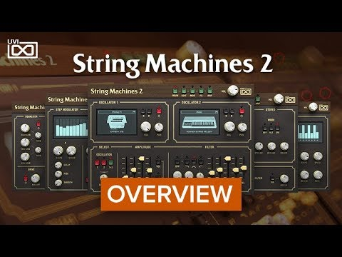 UVI String Machines 2   Overview