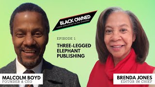 BLACK OWNED • S1 E1 • Three-Legged Elephant Publishing Co