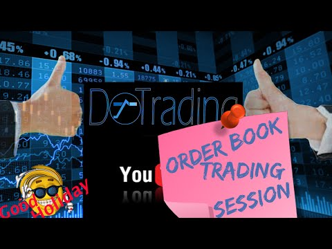 Bourse, comment trader : order book trading session by DoTrading video 1