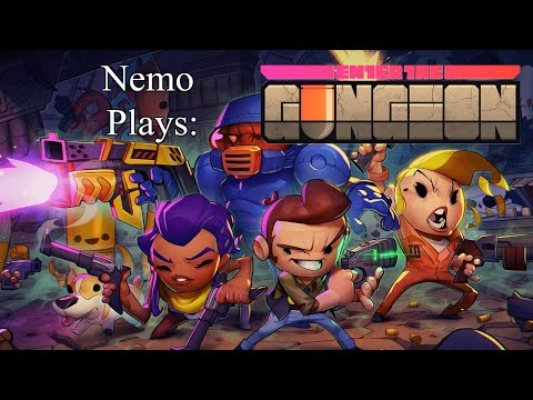 Nemo Plays: Enter the Gungeon #30 - Two Days 'Til Retirement