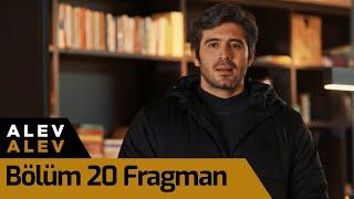 Alev Alev 20. Bölüm Fragman