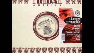 Danny Tenaglia feat. Carole Sylvan - Look Ahead.wmv