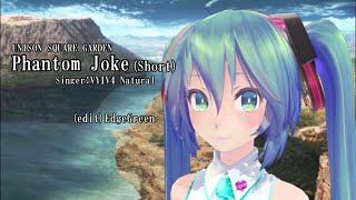 edgegreen TVアニメ「Fate/Grand Order -絶対魔獣戦線バビロニア-」OP https://anime.fate-go.jp/ep7-tv/ (Short版) [シンガー] VY1V4X Natural [楽曲] Phantom Joke ...