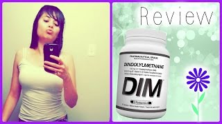 DIM Supplement Review - Bigger Boobs And A Leaner Waist