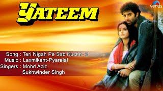 Yateem : Teri Nigah Pe Sab Kuchh- 2 Full Audio Song | Sunny Deol, Farah |