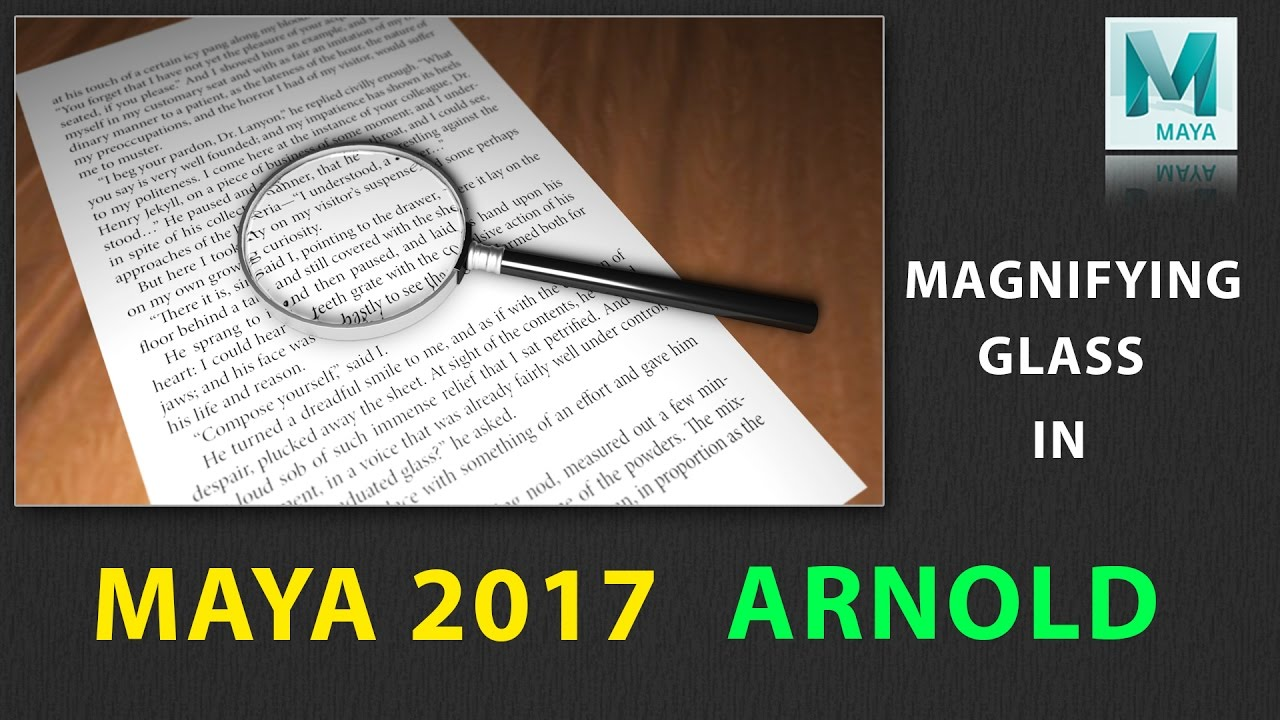 How to Model and Texture Magnifying Glass in Maya 2017 Using ARNOLD