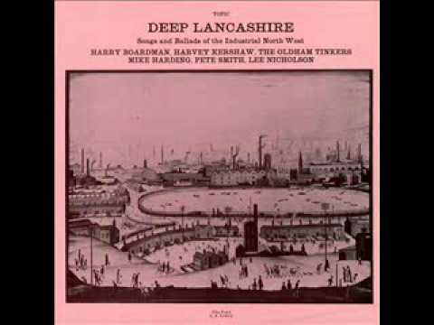 Deep Lancashire Songs And Ballads Of The Industrial North West