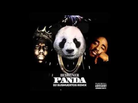 2pac & The Notorious B.I.G. - Panda Desiigner (Remix) - Remix by DJ Susmuertos