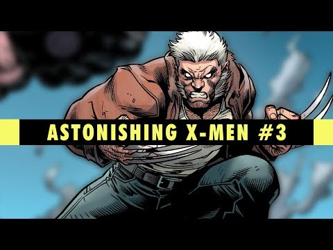 Logan's Run | Astonishing X-Men #3 Review