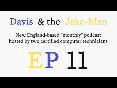 Davis & the Jake-Man 11: Hungover at the Registry with Verizon and IBM Watson