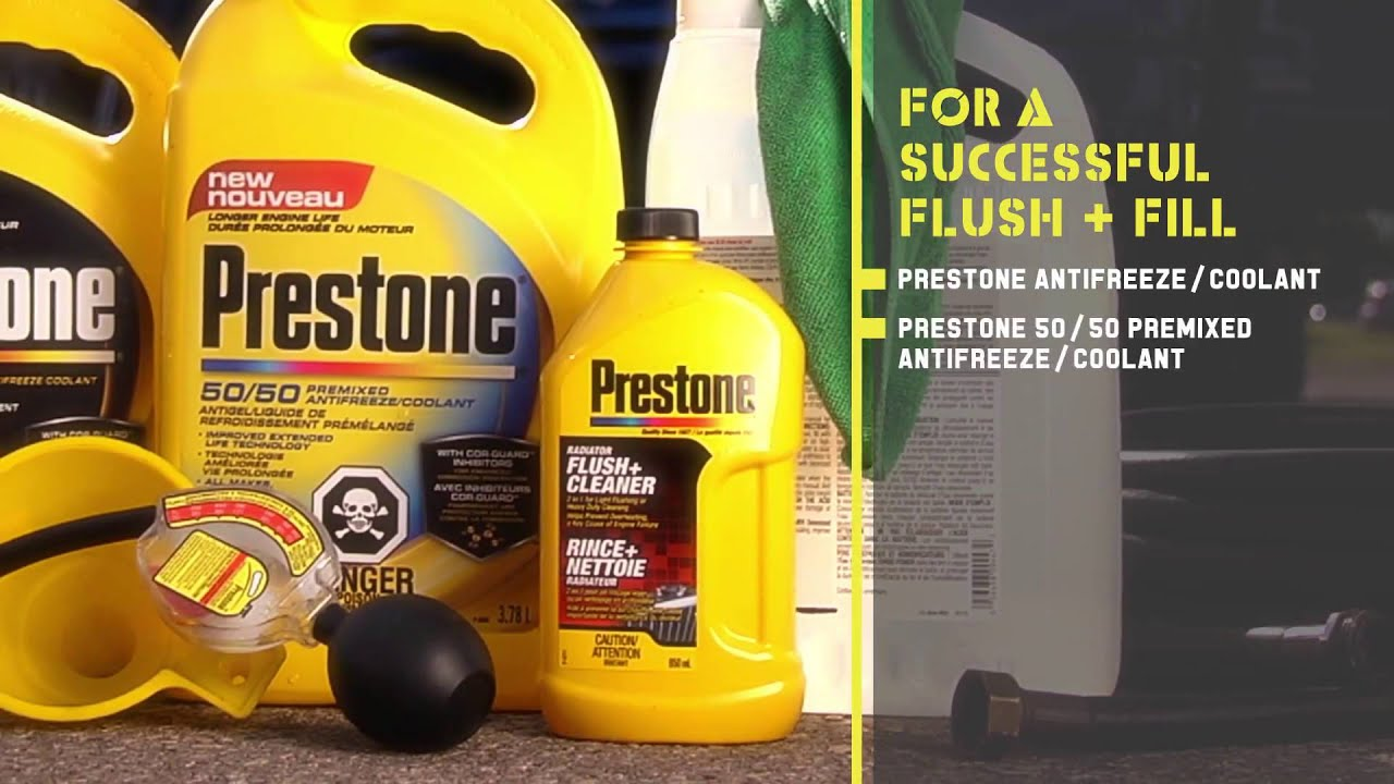 Flush and Fill | Prestone®