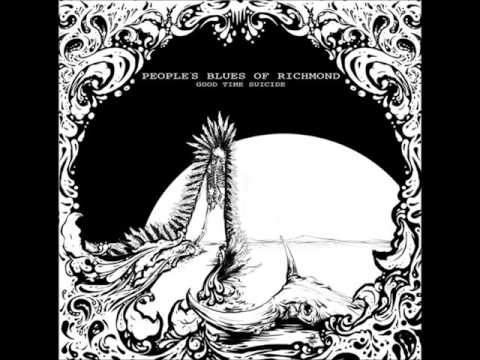 Good Time Suicide (Full Album) - People's Blues of Richmond (2013)