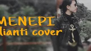 NGATMOMBILUNG-MENEPI (COVER JULIANTI)