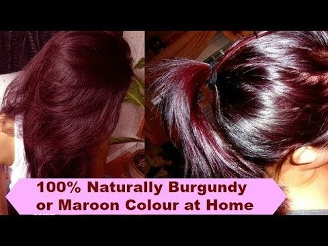 100% How to colour Hair at home naturally| Burgundy or Maroo