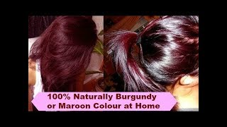 100% How to colour Hair at home naturally| Burg...