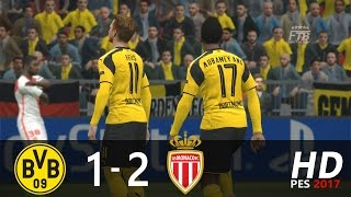 borussia dortmund vs as monaco   1 2   all goals and highlights extended   pes 2017 gameplay