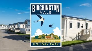 Holiday Home Ownership at Birchington Vale Holiday Park, Kent 2018