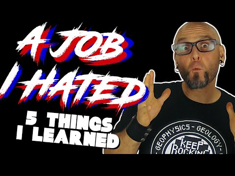 Top 5 Things I Learned About a Job I Hated