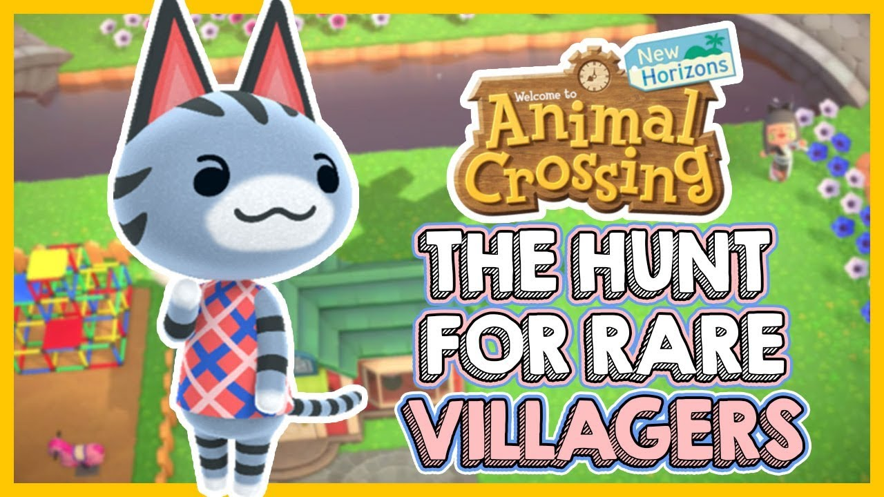The Hunt For Amazing RARE VILLAGERS in Animal Crossing New ...