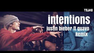 Intentions   Justin Bieber ft Quavo   Dj Tejas Remix