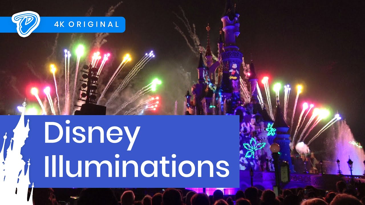 Disney Illuminations Disneyland Paris FULL SHOW 4K 25th Anniversary Nighttime Spectacular
