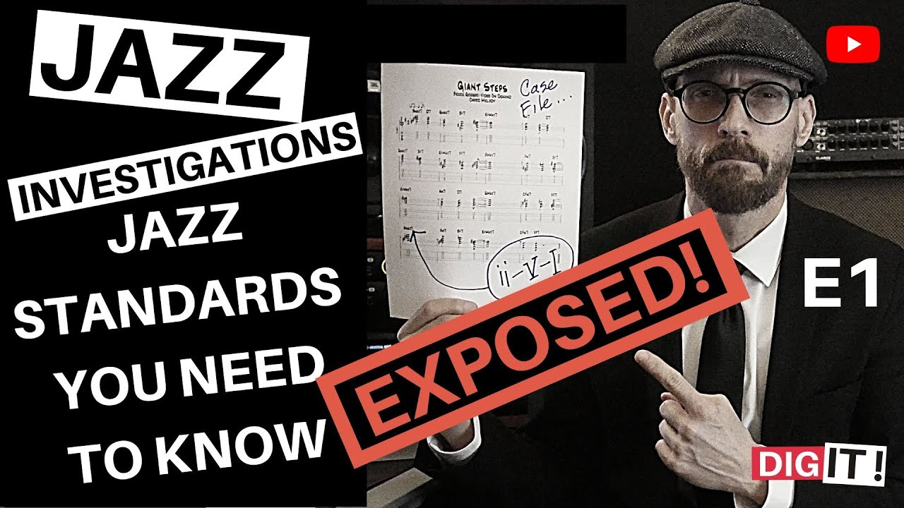 Jazz - Standards You Need To Know S1Ep1