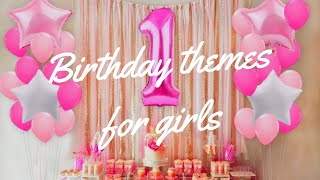 First Birthday Themes for girls|Ideas