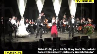 """tv.nsk.pl 2014-12-30 Nowy Dwór Mazowiecki Koncert Noworoczny """"Szlagiery Wszech Czasów"""""""