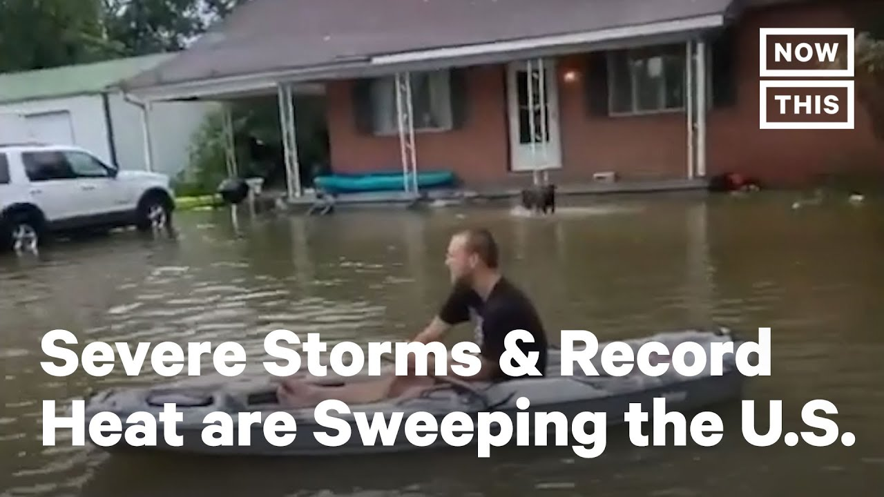 Download Severe Storms and Record Heat are Sweeping the U.S. | NowThis